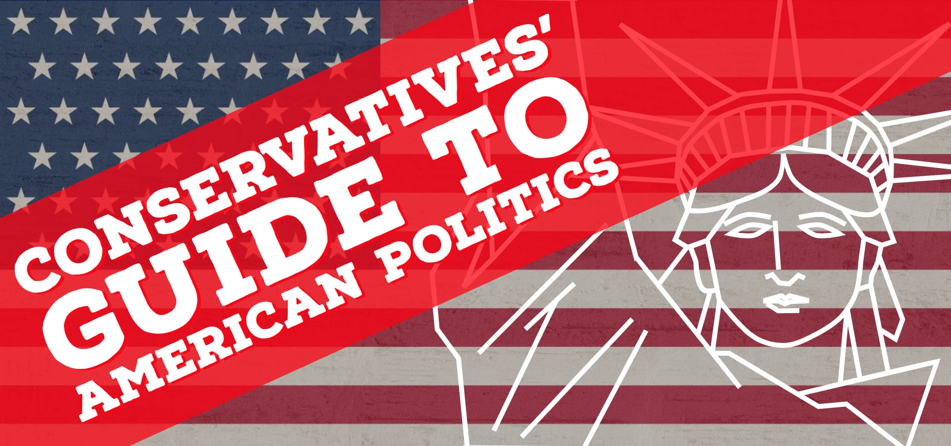 Conservatives' Guide to American Politics